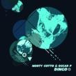 Norty Cotto&Oscar P Dingo