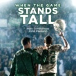 John Paesano When the Game Stands Tall