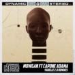 Mowgan/Capone Adama Yakelle