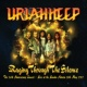 Uriah Heep Raging Through the Silence (The 20th Anniversary Concert: Live at the London Astoria 18th May 1989)