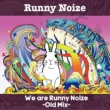 Runny Noize(ラニーノイズ) We are Runny Noize-Old Mix-