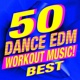 Workout Music 50 Dance EDM Workout Music! Best