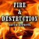 Sound Ideas Fire and Destruction Sound Effects