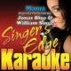 Singer's Edge Karaoke Mama (Originally Performed by Jonas Blue & William Singe) [Instrumental]