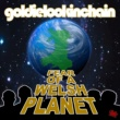 Goldie Lookin Chain Fear Of a Welsh Planet