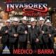 Los Invasores de Nuevo León Médico de Barra