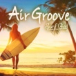 Tami Chynn Air Groove -Surf Girl-