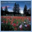 George Winston Montana: A Love Story