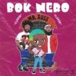 Bok Nero Mr. Ross (feat. Jahlil Beats)