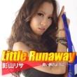 影山リサ Little Runaway ~長い旅のように~