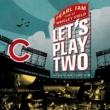 パール・ジャム Let's Play Two [Live / Original Motion Picture Soundtrack]