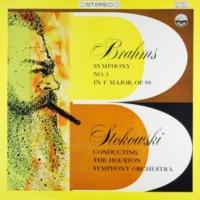 Houston Symphony Orchestra & Léopold Stokowski Brahms: Symphony No. 3 in F Major, Op. 90