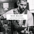 Nick Mulvey Mountain To Move (Wake Up Now Unplugged)