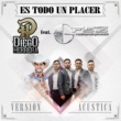 Diego Herrera/Los Gfez Es Todo un Placer (Versión Acústica)