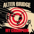 Alter Bridge My Champion