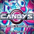 Oner Zeynel&Eduardo Duka Candys