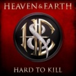 Heaven & Earth Hard to Kill