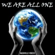 Nashville Voices We Are All One