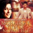 "Rahat Fateh Ali Khan Mohabbat Tum Se  (From ""Mohabbat Tum Se Nafrat Hai"")"