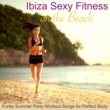 Xtreme Workout Music La Noche de Ibiza