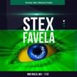 Stex Favela (DNB Brazil Mix)