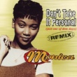 Monica Don't Take It Personal (Just One Of Dem Days) [Remix] - EP