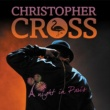 Christopher Cross A Night in Paris (Live)