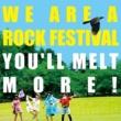 ゆるめるモ! WE ARE A ROCK FESTIVAL