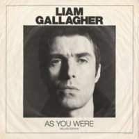 Liam Gallagher As You Were (Deluxe Edition)