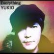 YUKIO Everything