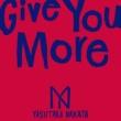中田ヤスタカ Give You More