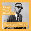 Frankie Paul Keep Your Head Up