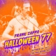 フランク・ザッパ Halloween 77 (10-30-77) [Live]