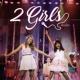 2 Girls A banda (Ao Vivo)