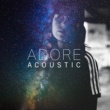 Amy Shark Adore (Acoustic)