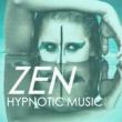 Hypnotic Orient Zen Hypnotic Music