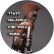 Tswex Malabola&Poet Molz Music