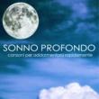 Sonno Profondo Armonia & Benessere
