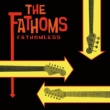 The Fathoms Fathomless