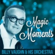 Billy Vaughn & His Orchestra Magic Moments