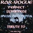 Kar Vogue Perfect Stripped (Edit Instrumental Mix Without Drum)