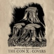 Ryan Adams Tegan And Sara Present The Con X: Covers