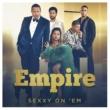 Empire Cast/Serayah Sexy on 'Em