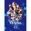 フェアリーズ フェアリーズ LIVE TOUR 2017 -Fairytale-