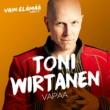 Toni Wirtanen Vapaa (Vain elämää kausi 7)