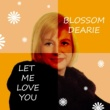 Blossom Dearie I Walk A Little Faster