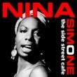 Nina Simone The Side Street Café