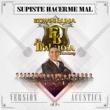 Edwin Luna y La Trakalosa de Monterrey Supiste Hacerme Mal (Versión Acústica)