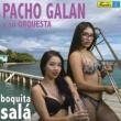 Pacho Galán y su Orquesta