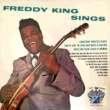 Freddy King You Know That You Love Me